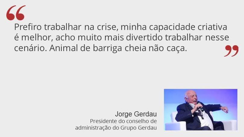 Jorge Gerdau - Presidente do Conselho de Administração do Grupo Gerdau